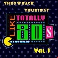 80's Throwback Thursday Vol 1