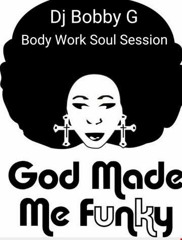 God Made Me Funky Mix