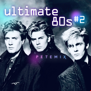 ULTIMATE 80s #2