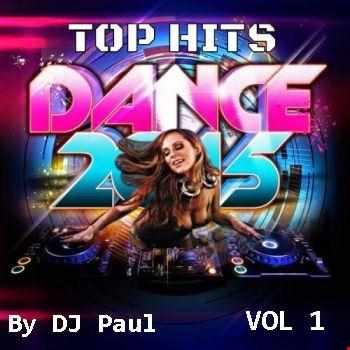 Top Dance Remixes 2015 VOL 1