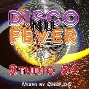 NU DISCO FEVER @ STUDIO 54