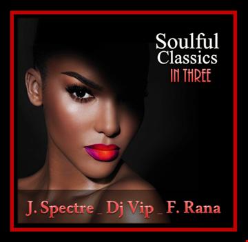J. Spectre   Dj Vip   F. Rana:  Soulful Classics In Three 34