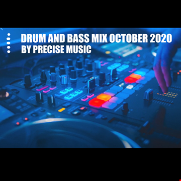 DNB MIX OCTOBER 2020 BY PRECISE MUSIC