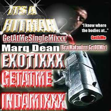 Marq Dean Exotixxx BeatMakanixxx GetOffMix