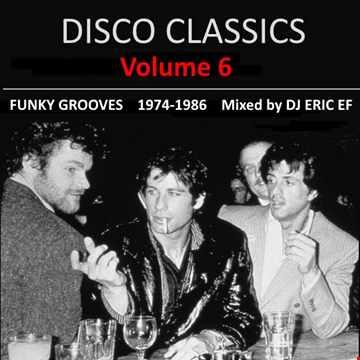DISCO CLASSICS - 6 -- (1974-1986)
