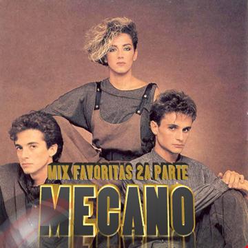 """MECANO"" MIX FAVORITAS 2A PARTE-DJ_REY98"