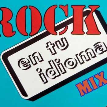 ROCK EN TU IDIOMA 80'S NO.1