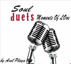 Soul Duets(Moments Of Love)July 20 2013