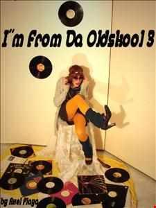 I´m From Da Oldskool 3(July 31 2013)