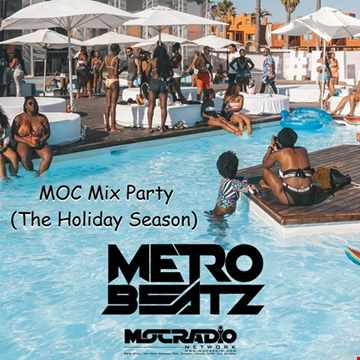 MOC Mix Party (The Holiday Season) (Aired On MOCRadio.com 12-18-20)