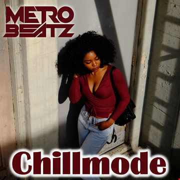 Chillmode (Aired On MOCRadio.com 5-9-21)