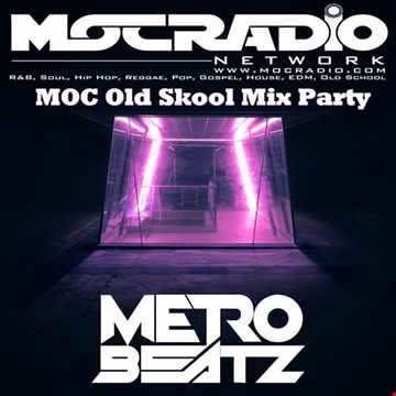 MOC Old Skool Mix Party (Open Up!) (Aired On MOCRadio.com 11-7-20)
