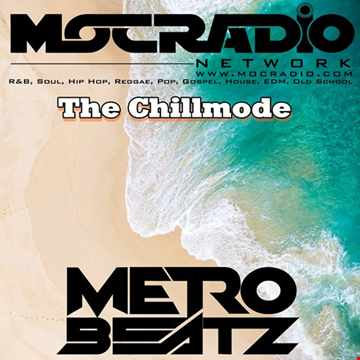 Chillmode (Aired On MOCRadio.com 11-1-20)