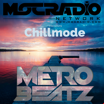 Chillmode (Aired On MOCRadio.com 12-15-19)