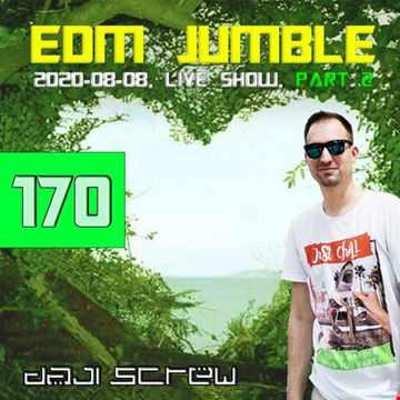 Daji Screw - EDM Jumble 170 (El Magico live 2020-08-08, Part II)