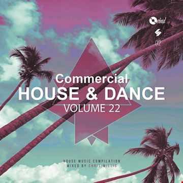 Commercial House & Dance - Volume 22