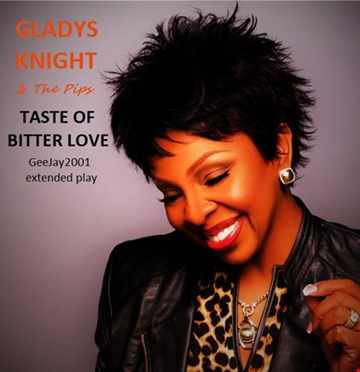 Gladys Knight & The Pips - Taste Of Bitter Love (GeeJay2001 extended play)