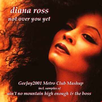 Diana Ross   Not Over You Yet   GeeJay2001 Metro Club Mashup