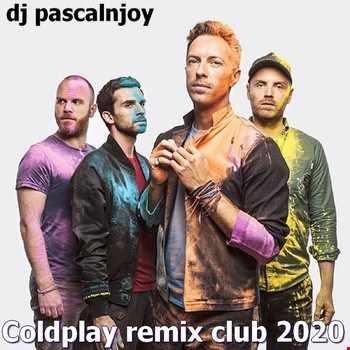dj pascalnjoy Coldplay remix club 2020