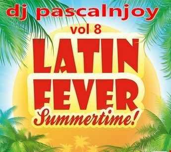 dj pascalnjoy vol 8 latin fever summer 2019