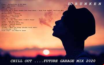 Chill Out (Future Garage mix) (2020)