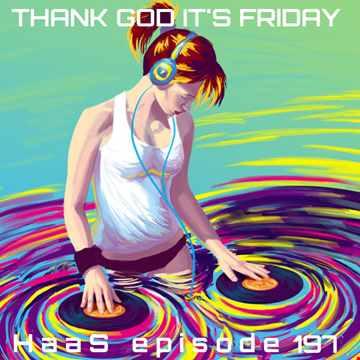 Thank God It's Friday Episode 197