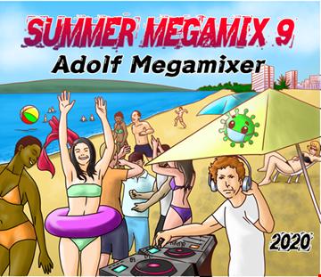 SUMMER MEGAMIX 9 (Adolf Megamixer) 2020