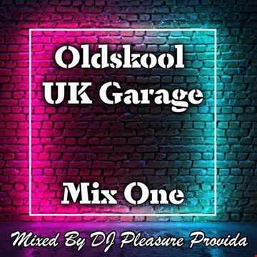 Pleasure Provida - Oldskool UKG Mix One