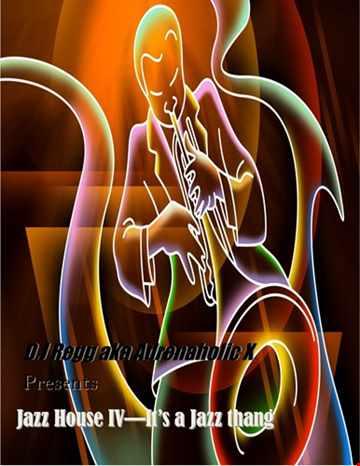 Jazz House IV