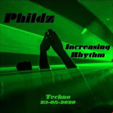 Increasing Rhythm (Techno) 23 05 2020