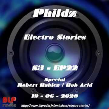 Electro Stories S3 EP22 20200619 (Robert Babicz aka Rob Acid)