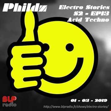 Electro Stories S2 EP13 20190301 (Acid Techno)