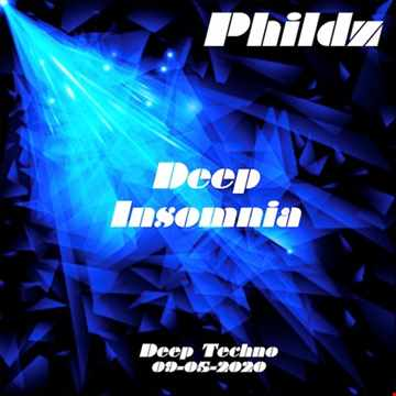 Deep Insomnia (Deep Techno) 09 05 2020