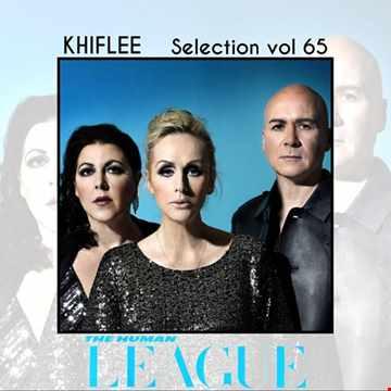 Khiflee - Selection vol 65 - The Human League
