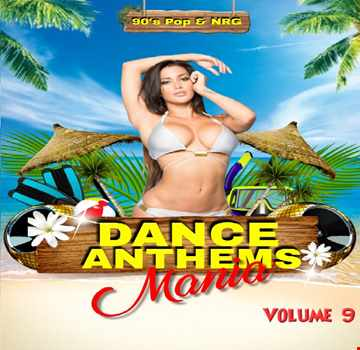 DJ Jay C - Dance Anthems Mania 9 - 90'S POP & NRG