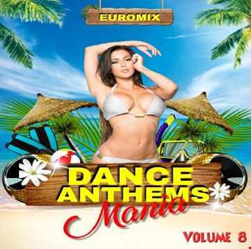 DJ Jay C - Dance Anthems Mania 8 - The Euromix