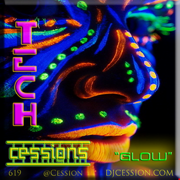 """Ces and the City PODCAST 45::: Tech Cessions """"Glow"""""""