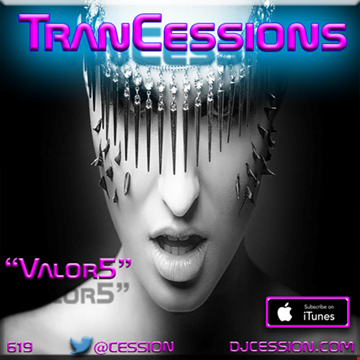 """Ces and the City PODCAST 83::: TranCessions7 """"Valor5"""""""