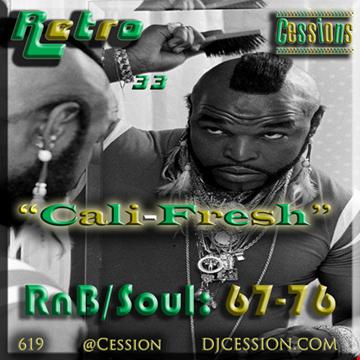 "Ces and the City PODCAST 33::: Retro Cessions5 ""Cali-Fresh"""