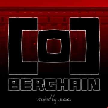 berghain 2018 (mixed by wasscass)