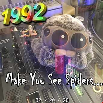 1992   022020 Make You See Spiders (320kbps)