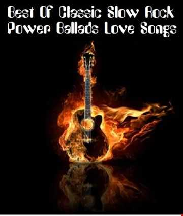 Best of Classic Slow Rock   Power Ballads Love Songs