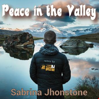 Peace in the valley (John Spectre Remix)  Sabrina Johnston