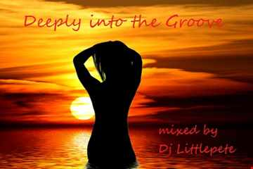 Deeply Into The Groove   mixed by Dj Littlepete